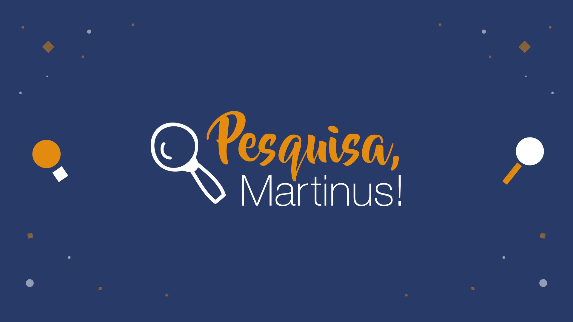 Projeto Pesquisa Martinus!